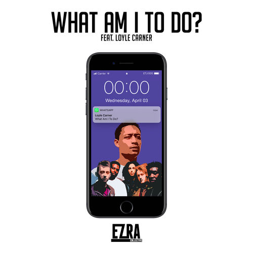 Ezra Collective - What Am I to Do? (feat. Loyle Carner) - Pre-Single [iTunes Plus AAC M4A]