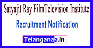 SRFTI Satyajit Ray FilmTelevision Institute Recruitment Notification 2017 Last Date 25-07-2017