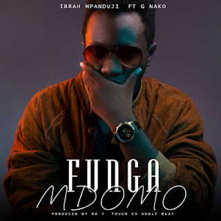 Mpanduji ft G Nako – Funga Mdomo