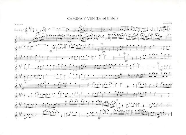 Partituras para saxo alto y saxofón tenor. 2 partituras del primer disco de David Bisbal Aqui os dejo algunas partituras de David Bisbal para saxo alto, también podéis tocar con tenor, y todos los instrumentos en Clave de Sol para todos aquellos que sean fans de este gran chaval y para todo aquel que quiera disfrutar tocando. Son un par de partituras de su primer disco. espero que os guste.    Partitura de Saxofón Alto de Camina y Ven de David Bisbal, también para instrumentos en clave de sol, flauta, violín, oboe, clarinete, trompeta...