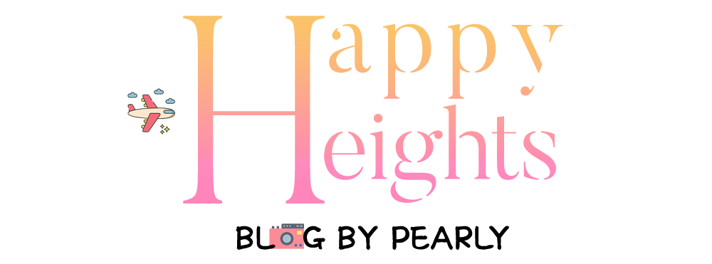 Happy Heights: Blog by Pearly