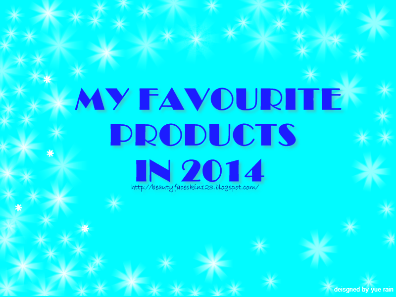 MY FAVOURITE PRODUCTS IN 2014