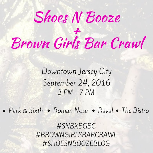 Go Drink Here Jersey City: Brown Girls Bar Crawl