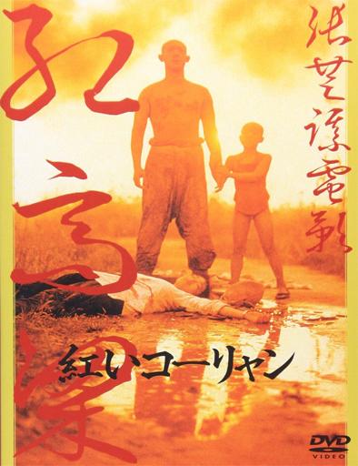 Ver Sorgo rojo (Hong gao liang) (1987) Online