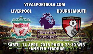 Prediksi Liverpool vs Bournemouth 14 April 2018