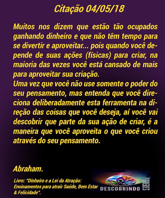 Citações do Dia Abraham Hicks,- dia 04/05/2018