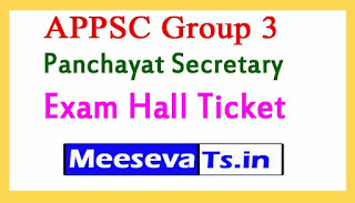 APPSC Group 3 Panchayat Secretary  Exam Hall Ticket 2017