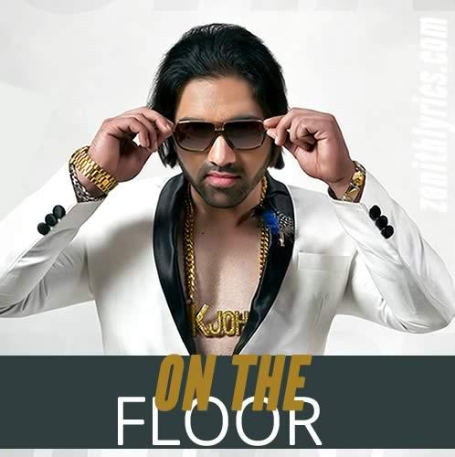On The Floor from K John
