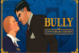 Download Bully: Anniversary Edition v1.0.0.17 Apk + Obb Data For Android