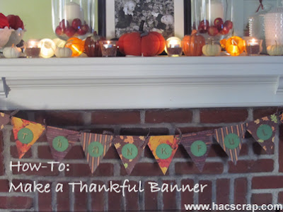 How To Create a Thankful Banner | My Scraps