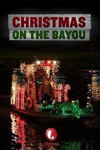 Watch Christmas on the Bayou Online Free in HD