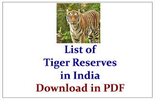 Click Here to Download the List of Tiger Reserves in India