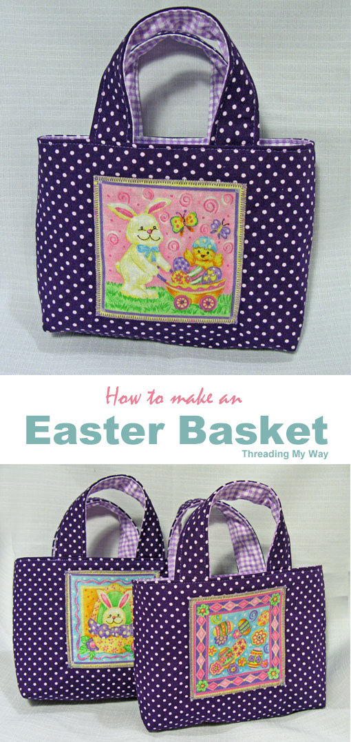 How to make a cute, little fabric Easter Basket. Tutorial by Threading My Way