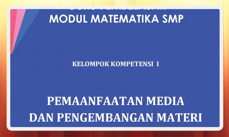 Modul Guru Pembelajar Matematika SMP Kelompok Kompetensi I (KK-I) Download