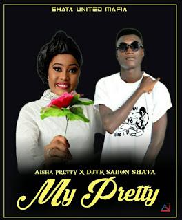 Hausa Hip Hop ::  DJ Sabon shata Aisha pretty