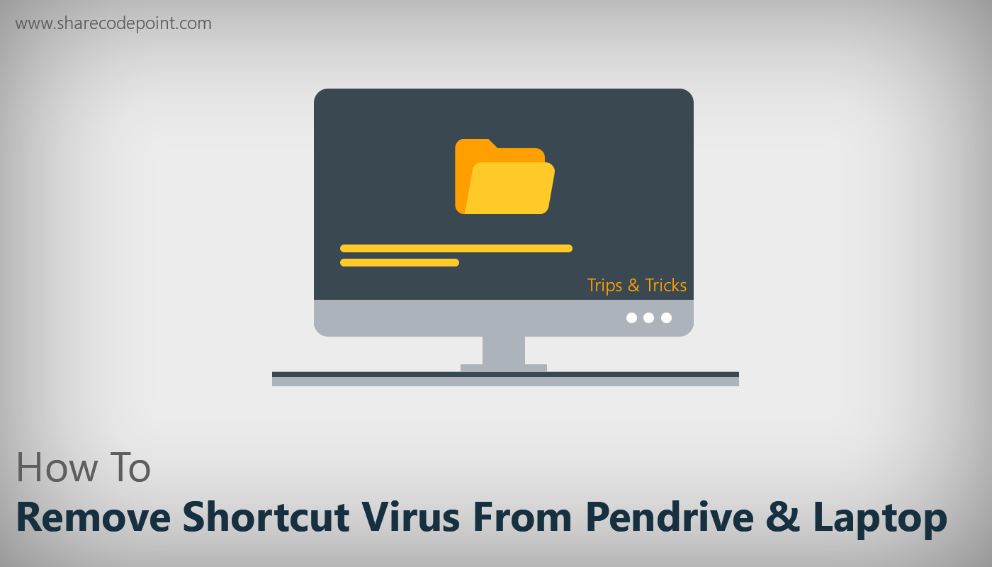 How To Remove Shortcut Virus On Pc manually