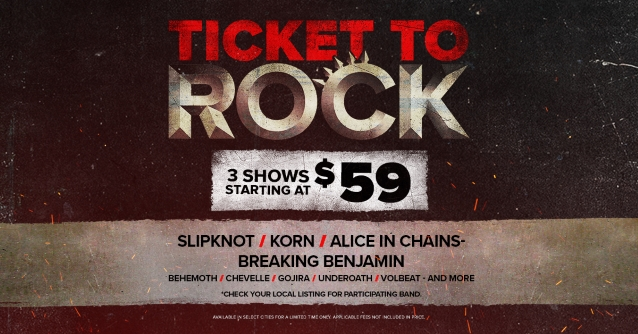 Live Nation Ticket to Rock  Slipknot, Shinedown, Korn, Chevelle, Breaking Benjamin, Behemoth, Alice In Chains, Gojira, Volbeat