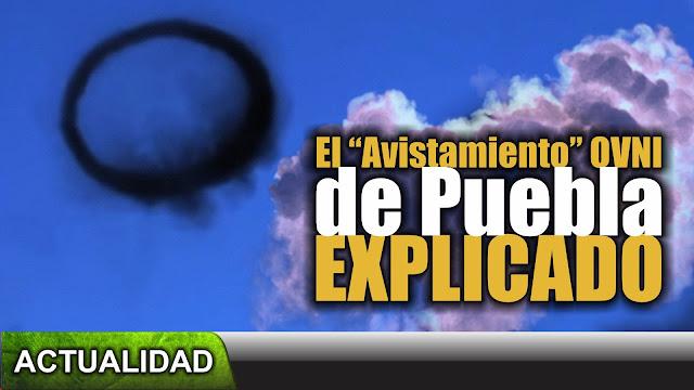Desmontando el avistamiento OVNI de Puebla