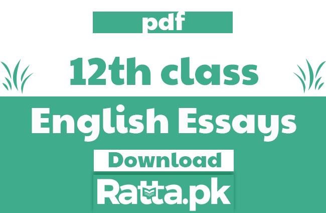 2nd Year English Essays Notes 2021 pdf - FSC 12th Class Essays