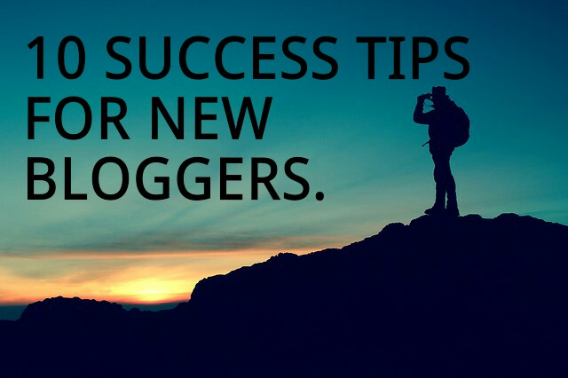 10 Success Tips For New Bloggers In Hindi