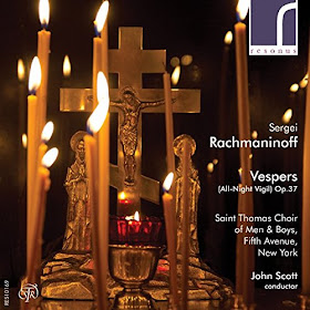 Rachmaninov - Vespers - John Scott, St Thomas Choir of Men and Boys - Resonus Classics