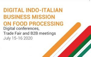 Digital Indo- Italian Business Mission on Food Processing