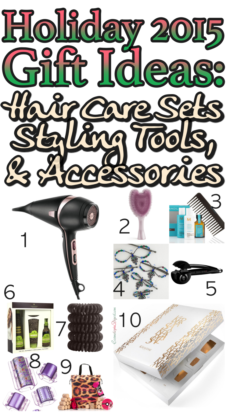 Here are 10 hair care products, styling tools and accessories for Holiday 2015 gifts.