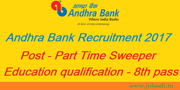 sweeper job in Andhra bank, andhra bank part time sweeper recruitment, Part Time job in West Bengal
