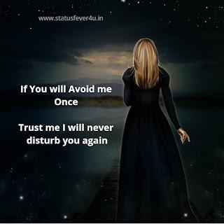 If You will Avoid me sad status