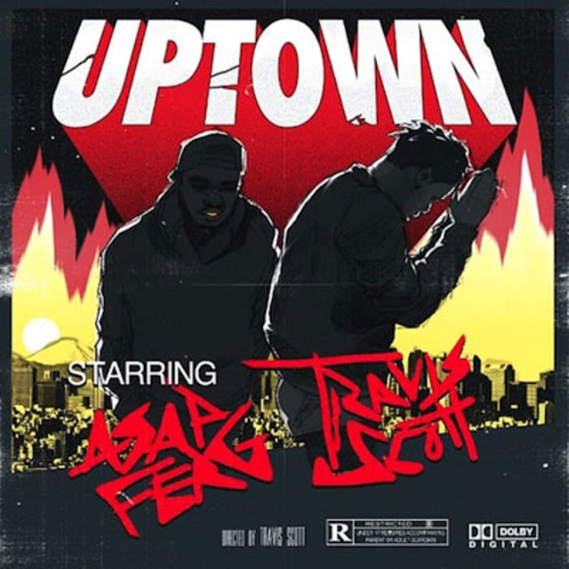 Travis Scott Ft. ASAP Ferg - Uptown (Clean / Explicit) - Single