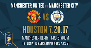 Susunan Pemain Manchester United vs Manchester City - ICC 2017