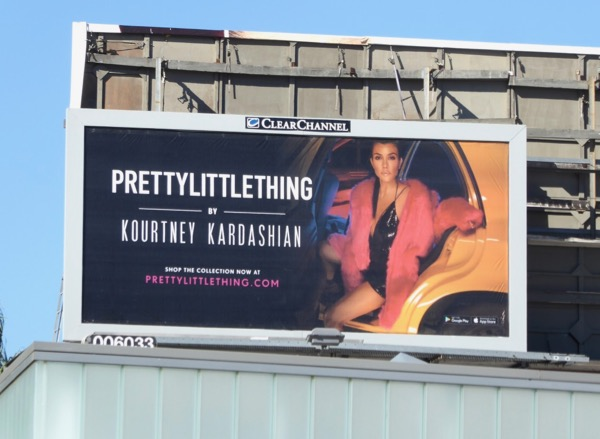 Pretty Little Thing Kourtney Kardashian billboard