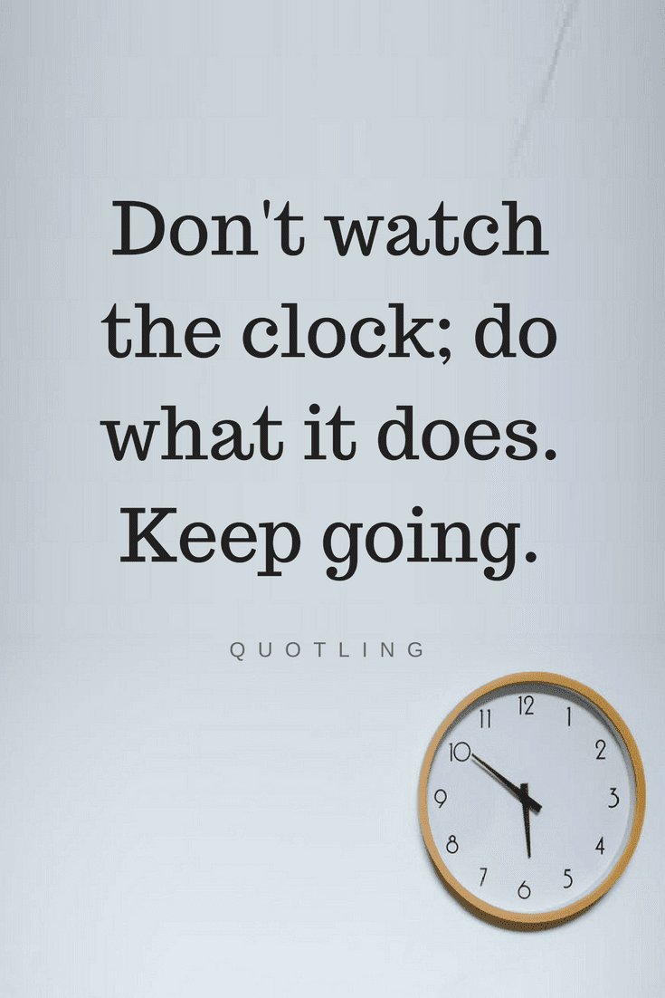 Quotes Clock On The Wall Is Not Just To Show Us Time It Teaches Us