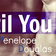 Blog Tour, Excerpt & Giveaway: Until You (Fall Away #1.5) by Penelope Douglas