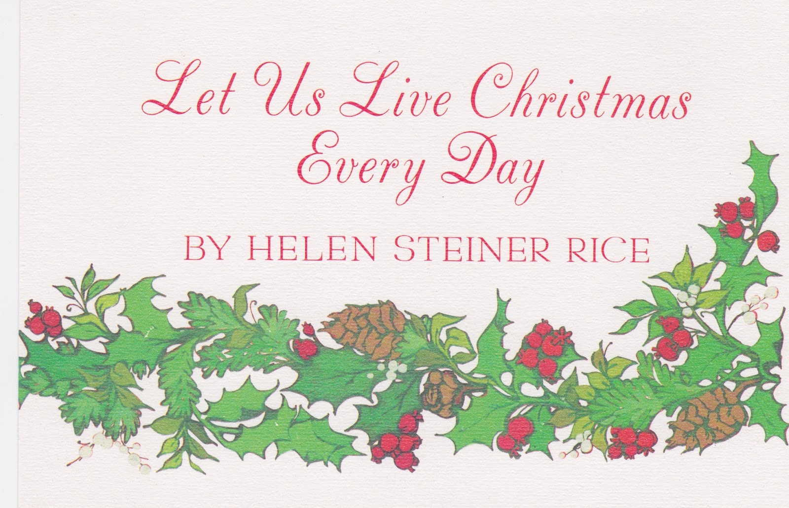 im always on the lookout for new and meaningful christmas poems this one by the well known helen steiner rice was on the back of a vintage christmas