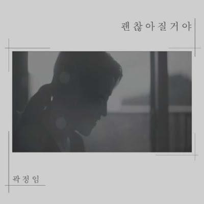 Kwak Jeong Im - 괜찮아질거야.mp3