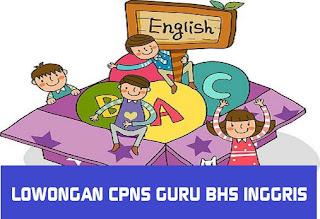 LOWONGAN CPNS GURU BAHASA INGGRIS SE  INDONESIA TAHUN  LOWONGAN CPNS GURU BAHASA INGGRIS SE  INDONESIA TAHUN 2018