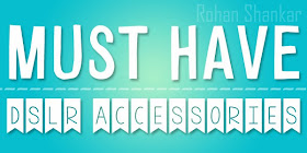 Absolute Blogger: 4 Must Have Accessories for Canon EOS 600D