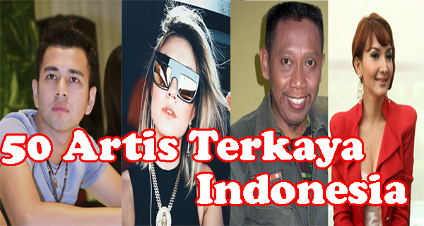 50 Artis Terkaya di Indonesia – Kehidupan para artis sudah menjadi konsumsi  masyarakat umum. Banyak media seperti televisi a7a1ff2263