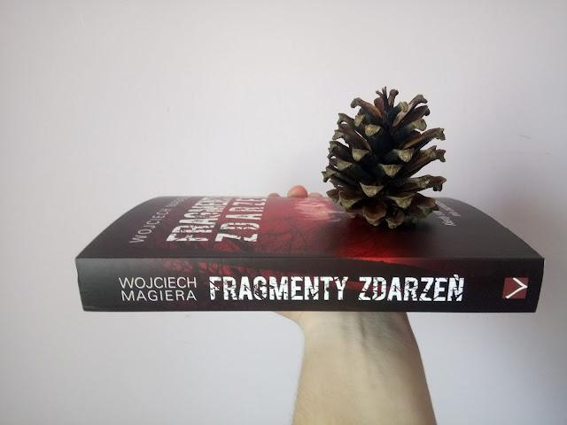 """""""Fragmenty zdarzeń"""" Wojciech Magiera"""