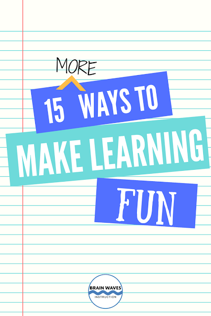When students are having fun learning, everything is better!  Check out this list filled with 15 easy ways to make learning more fun!
