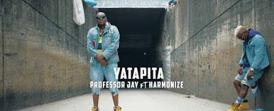 VIDEO: Professor Jay Ft. Harmonize - Yatapita (Official Mp4). || DOWNLOAD