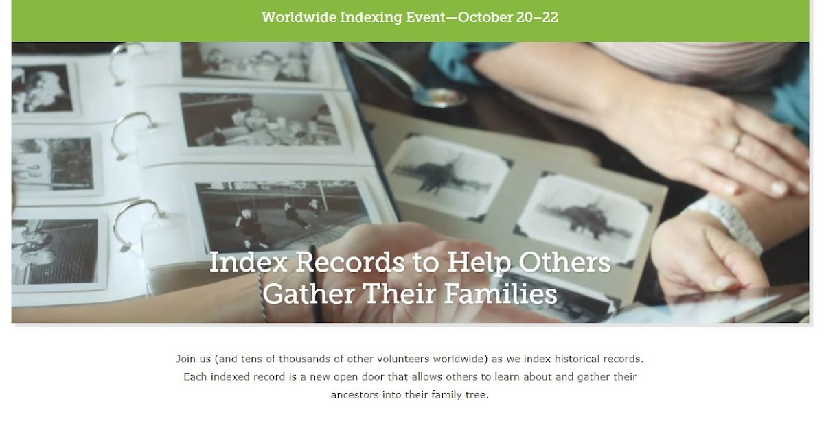 FamilySearch 2017 Worldwide Indexing Event (20-22 October 2017)