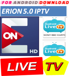Download Android Free ERION-TV Apk -Watch Free Live Cable Tv Channel-Android Update LiveTV Apk  Android APK Premium Cable Tv,Sports Channel,Movies Channel On Android