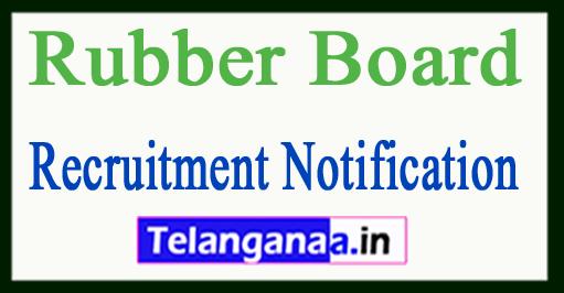Rubber Board Recruitment Notification 2017