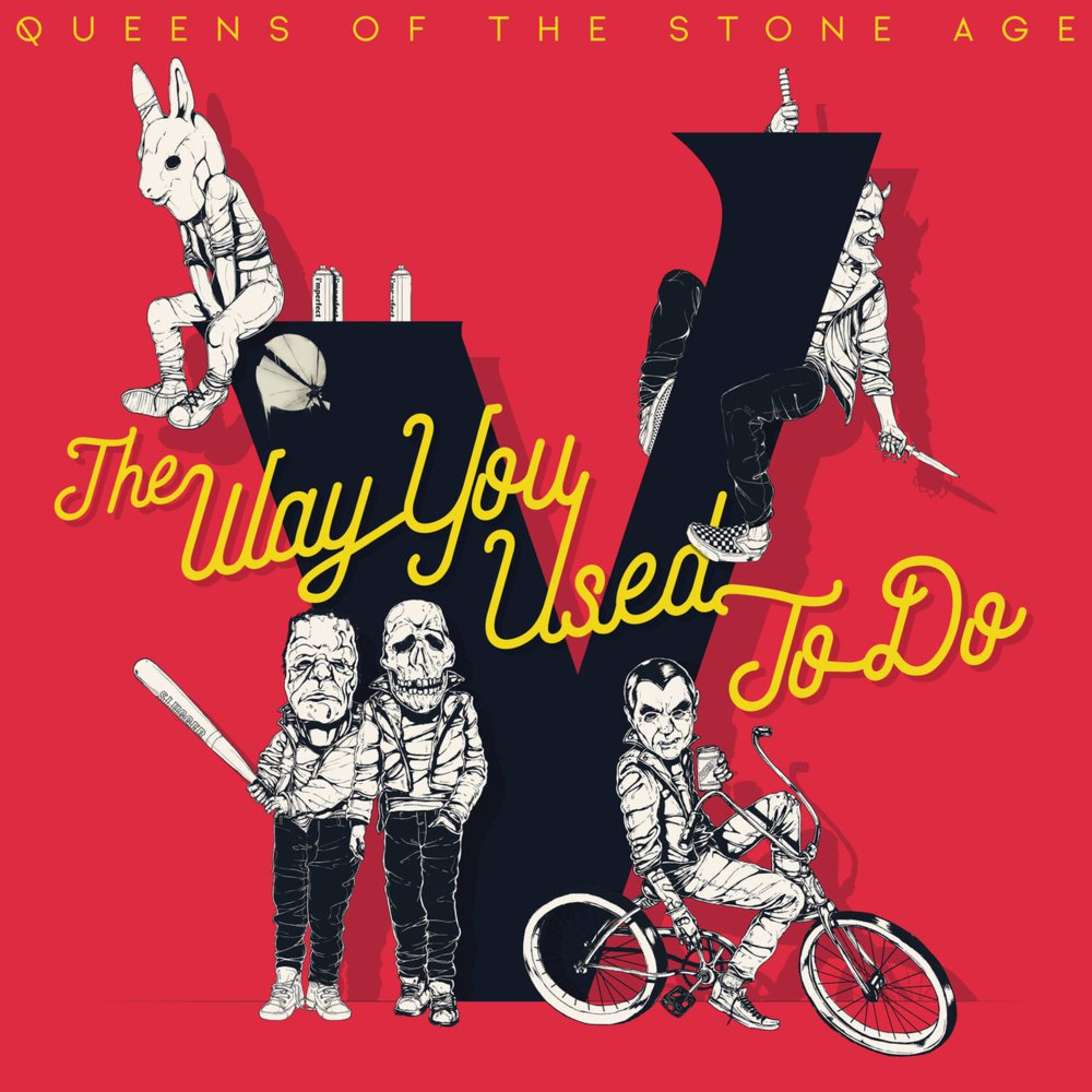 Todays Tune The Way You Used To Do Is First Single From QUEENS OF THE STONE AGE Album Villains Was Released On June 15 2017