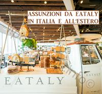 eataly assume: offerte di lavoro in italia e all'estero