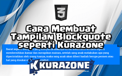 Cara Membuat Tampilan Blockquote seperti Kurazone