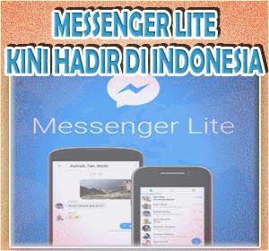 Facebook Messenger Lite Kini Hadir di Indonesia