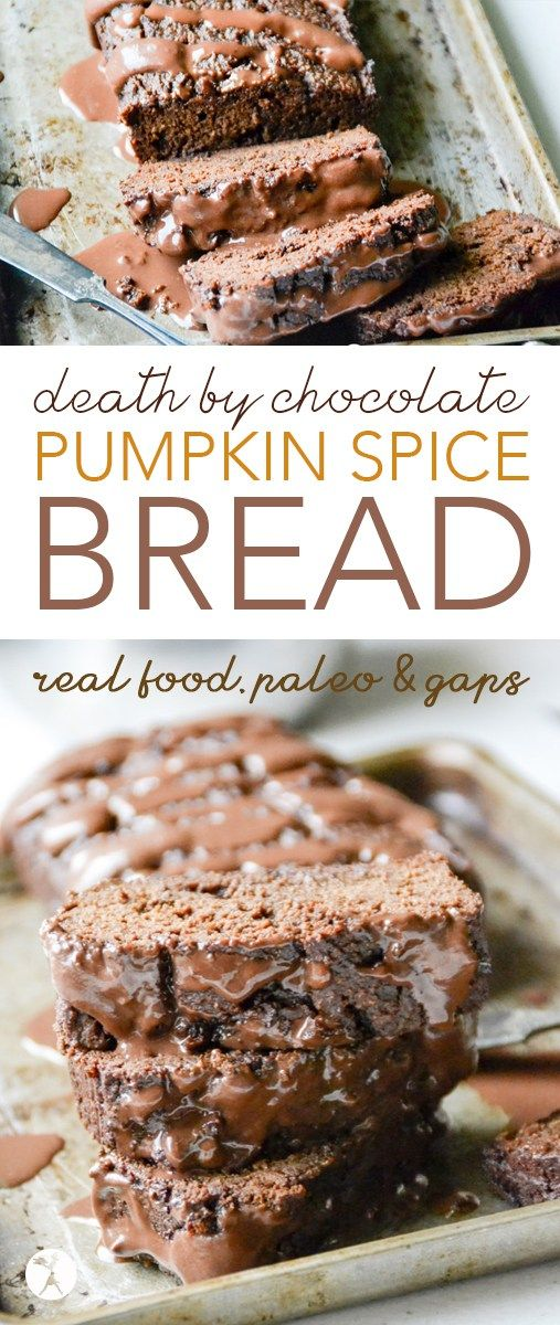 DEATH BY CHOCOLATE PUMPKIN BREAD WITH CHOCOLATE COCONUT CREAM GANACHE